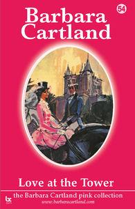 Love at the tower; barbara cartland