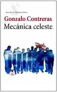 Mecánica celeste - Gonzalo Contreras - Seix Barral
