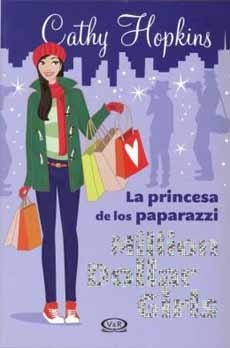 portada La Princesa de los Paparazzi Million Dollars Girls