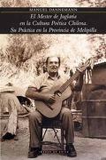mester de juglarias en la cultura poetica chilena, - manuel dannemann -