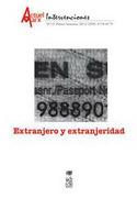 Extranjero y Extranjeridad. Actuel Marx nº 12 - MarÍA Emilia (Editora) Tijoux - Editorial Lom