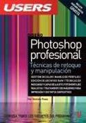 Photoshop Profesional: Manuales Users - Pesis Hernan - Creative Andina Corp.