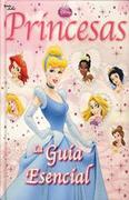 Princesas. Guía Esencial - PLANETA JUNIOR - PLANETA