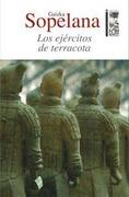 Los Ejercitos De Terracota - Gaizka Sopelana - Lom Ediciones S. A