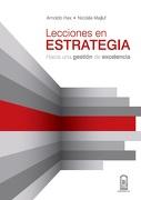 Lecciones en Estrategia: Hacia una Gestión de Excelencia - Arnoldo Hax - Ediciones Uc