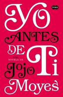 portada Yo Antes de tí (yo Antes de tí #1) - Jojo Moyes - Suma