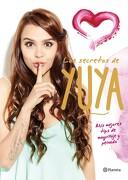 Los Secretos de Yuya: Mis Mejores Tips de Maquillaje y Peinado - Yuya - Editorial Planeta