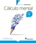 Cuadernos Santillana Calculo Mental 4º Basico (2015) Santillana - Santillana - Santillana
