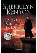 La Cara Oscura de la Luna - Sherrilyn Kenyon - Debolsillo