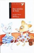 (Cat). 14. Dos Ratolins de Bosc (Serie Roja) (libro en Catalán) - Pere Martí I Bertran - Edicions Baula