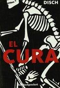 El Cura (Narrativa (Books 4 Pocket)) - Thomas M. Disch - Books4Pocket