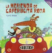 La Merienda de Caperucita Roja (Libros Moviles (Edelvives)) - Cyril Hahn - Editorial Luis Vives (Edelvives)