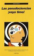 Las Pseudociencias¡ Vaya Timo! - Mario Bunge - Laetoli