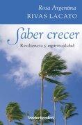 Saber Crecer (Books4Pocket Crec. Y Salud) - Rosa Argentina Rivas Lacayo - Books4Pocket