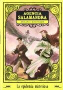 La Epidemia Misteriosa (Agencia Salamandra) - Francisco Javier Pelegrín Martínez,Ana Alonso Conejo - La Galera