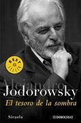 El tesoro de las sombras - Alejandro Jodorowsky - Debolsillo