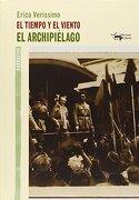 El Tiempo y el Viento - el Archipiélago - Erico Verissimo - Antonio Machado Libros