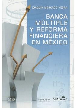portada BANCA MULTIPLE Y REFORMA FINANCIERA EN MEXICO