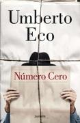 Número cero - Umberto Eco - Lumen