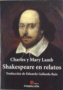 SHAKESPEARE EN RELATOS - MARY/ CHARLES LAMN - PYGMALION
