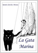 La Gata Marina - Román Sánchez Morata - Nautical Union Works S.L.