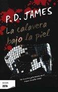 La Calavera Bajo la Piel (Best Seller Zeta Bolsillo) - P.D. James - Zeta Bolsillo