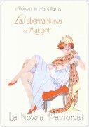 Las aberraciones de Margot. Ilustraciones de I. Durán. - Alonso de Santillana - Editorial Renacimiento