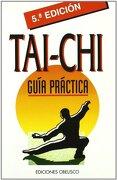 Guia Tai-Chi (Bolsillo) (Libros de Bolsillo) - Obelisco - Ediciones Obelisco S.L.
