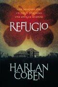 Refugio (FICCIÓN YA) (Spanish Edition) - Harlan Coben - RBA