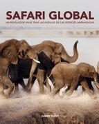 Safari global (Libros Ilustrados (grijalbo)) - James Parry - Grijalbo