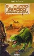 El mundo perdido - Arthur Conan Doyle - MESTAS, Ediciones Escolares, S.L.