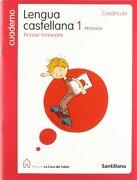 Cuaderno Lengua Castellana 1 PriMaría Primer Trimestre Cuadricula La Casa Del Saber Santillana - Santillana - Santillana