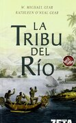 La Tribu del rio (Best Seller Zeta Bolsillo) - W. Michael Gear,Kathleen O Neal Gear - Zeta Bolsillo