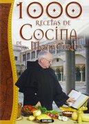 LAS 1000 RECETAS DE COCINA DE LOS MONASTERIOS - LUIS JIMENEZ - Servilibro Ediciones S.A., Spain