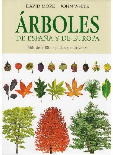 Arboles de espaÑa y de europa (guias del naturalista-arboles y arbustos) d. more
