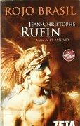 Rojo Brasil (Best Seller Zeta Bolsillo) - Jean-Christophe Rufin - Zeta Bolsillo