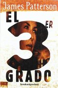 El Tercer Grado (Books4Pocket Narrativa) - James Patterson - Books4Pocket