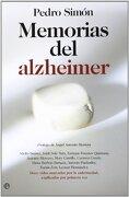 Memorias Del Alzheimer - Simón. Pedro - 2012. Ed. Ed. La Esfera de los Libros.