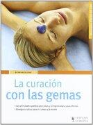 La Curación con las Gemas (Salud de Hoy) - Bernhard Graf - Hispano Europea