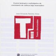 Control Jerarquico Multiobjetivo De Crec - José Armando Ramírez Arias - Editorial Universidad de Almería