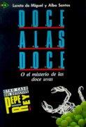 Coleccion Para Que Leas - Level 2: Doce a Las Doce (Coleccià n Para que leas) - Loreto de Miguel,Alba Valeria dos Santos - Edelsa Grupo Didascalia