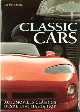 portada classic cars automoviles clasicos desde 1945 hasta hoy
