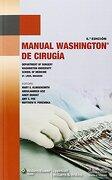 Manual Washington de Cirugía - Mary E. Klingensmith,Abdulhameed Aziz,Ankit Bharat - Lippincott Williams & Wilkins