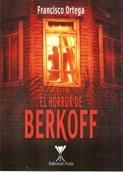 El horror de Berkoff - Francisco Ortega - Forja