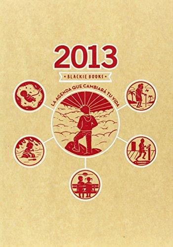 2013 agenda que cambiara tu vida (blackie b.)