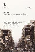 Siria la Primavera Marchita - Varios Autores - Libros.Com