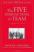 the five dysfunctions of a team,a leadership fable - patrick m. lencioni - john wiley & sons inc
