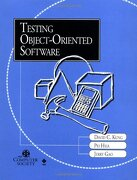Testing Object-Oriented Software - Kung, David C. - Institute of Electrical & Electronics Enginee
