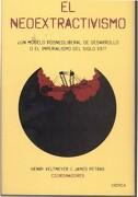 El Neoextractivismo: Un Modelo Posneoliberal de Desarrollo o el Imperialismo del Siglo Xxi? - James Petras - Critica