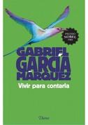 Vivir Para Contarla - Gabriel Garcia Marquez - Diana